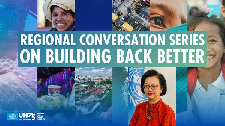 Photo: UN ESCAP Executive Secretary Ms Armida Salsiah Alisjahbana against the backdrop of web slider Regional Conversation Series on Building Back Better. Collage IDN-INPS